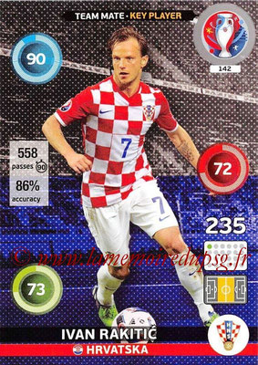 Panini Euro 2016 Cards - N° 142 - Ivan RAKITIC (Croatie) (Key Player)