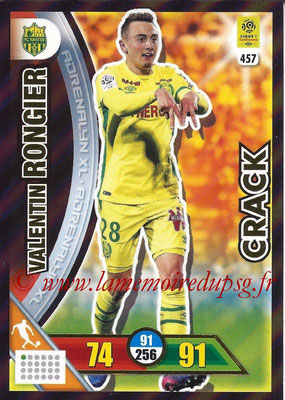 2017-18 - Panini Adrenalyn XL Ligue 1 - N° 457 - Valentin RONGIER (Nantes) (Crack)