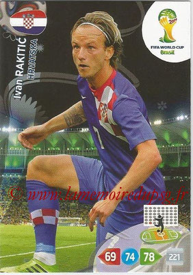 2014 - Panini FIFA World Cup Brazil Adrenalyn XL - N° 198 - Ivan RAKITIC (Croatie) (Utility Player)
