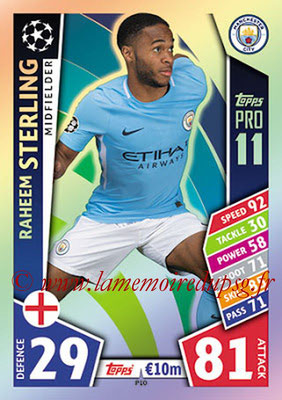 2017-18 - Topps UEFA Champions League Match Attax - N° P10 - Raheem STERLING (Manchester City FC) (Pro 11)