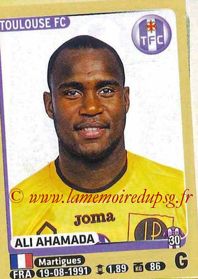 2015-16 - Panini Ligue 1 Stickers - N° 434 - Ali AHAMADA (Toulouse FC)site