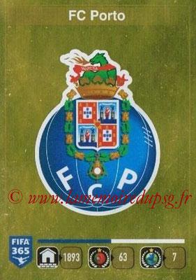 2015-16 - Panini FIFA 365 Stickers - N° 701- Ecusson FC Porto