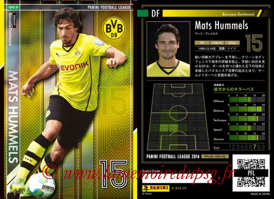 Panini Football League 2014 - PFL06 - N° 163 - Mats HUMMELS (Borussia Dortmund) (Super DF)