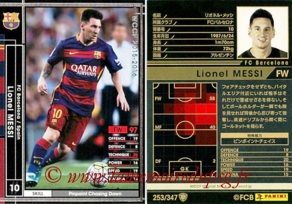 2015-16 - Panini WCCF - N° 253 - Lionel MESSI (FC Barcelone)
