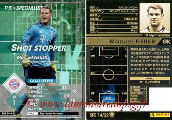 2015-16 - Panini WCCF - N° SPE14 - Manuel NEUER (FC Bayern Munich) (The Specialist)