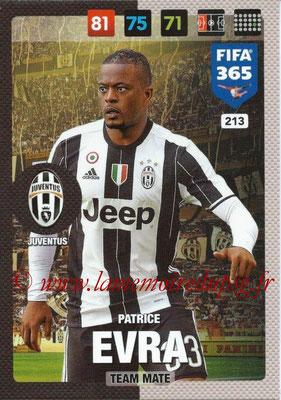 2016-17 - Panini Adrenalyn XL FIFA 365 - N° 213 - Patrice EVRA (Juventus FC)