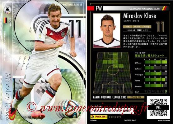 Panini Football League 2015 - PFL10P - N° 002 - Miroslav KLOSE (Allemagne) (Scorer)