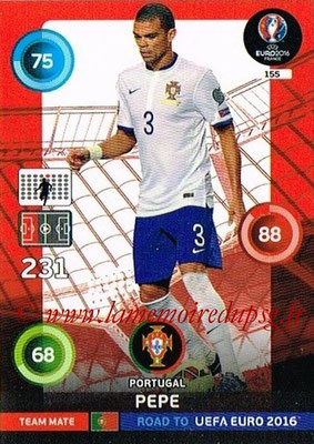 Panini Road to Euro 2016 Cards - N° 155 - PEPE (Portugal)