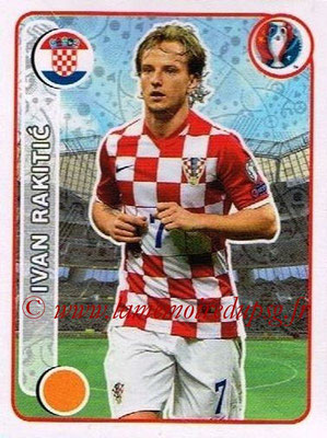 Panini Euro 2016 Stickers - N° 431 - Ivan RAKITIC (Croatie)