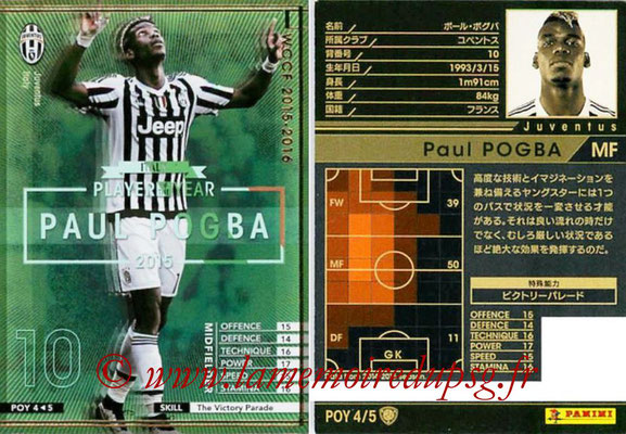 2015-16 - Panini WCCF - N° POY4 - Paul POGBA (Juventus FC) (Player Of the Year)