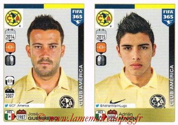 2015-16 - Panini FIFA 365 Stickers - N° 633-634 - José GUERRERO + Adrián MARIN (Club America)