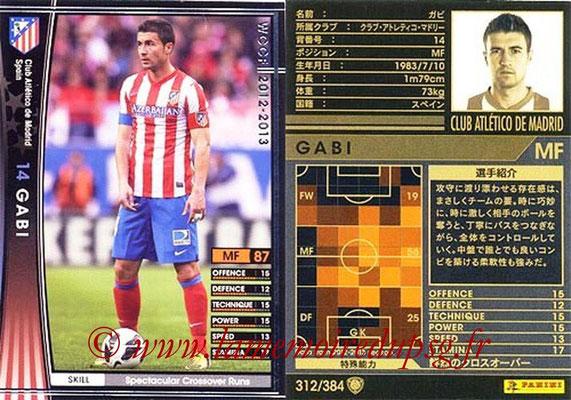 2012-13 - WCCF - N° 312 - GABI (Atletico  Madrid)