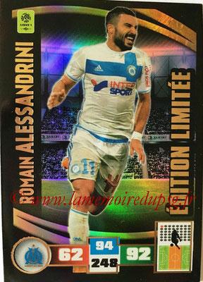 2016-17 - Panini Adrenalyn XL Ligue 1 - N° LE-RA - Romain ALESSANDRINI (Marseille) (Edition Limitée)