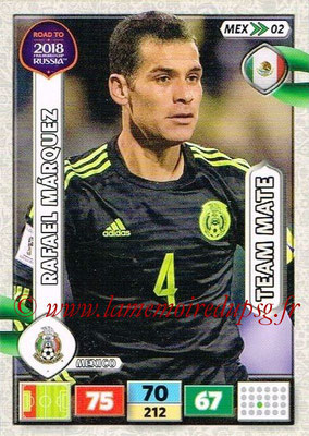 2018 - Panini Road to FIFA World Cup Russia Adrenalyn XL - N° MEX02 - Rafael MARQUEZ (Mexique)
