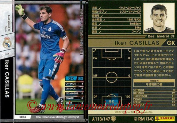 2014-15 - WCCF - N° A113 - Iker CASILLAS (Real Madrid CF)
