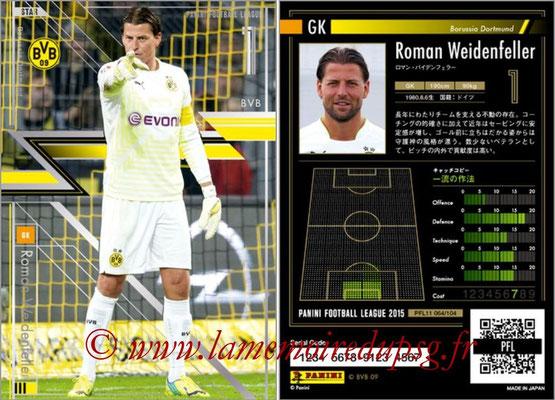 Panini Football League 2015 - PFL11 - N° 064 - Roman WEIDENFELLER (Borussia Dortmund) (Star)