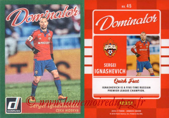 2016 - Panini Donruss Cards - N° D45 - Sergei IGNASHEVICH (CSKA Moscou) (Dominator)
