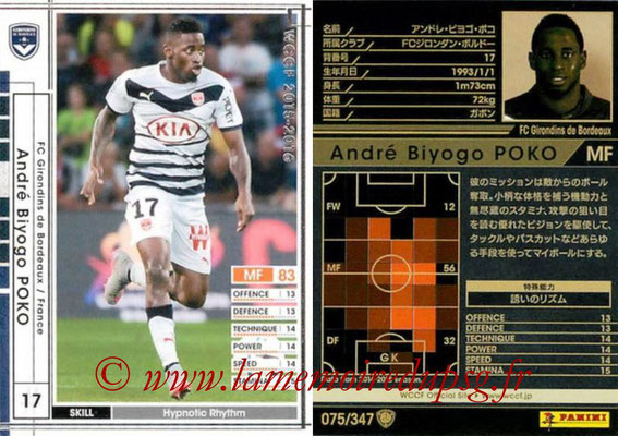 2015-16 - Panini WCCF - N° 075 - Andre POKO (FC Girondins de Bordeaux)