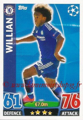 2015-16 - Topps UEFA Champions League Match Attax - N° 137 - WILLIAN (Chelsea FC)