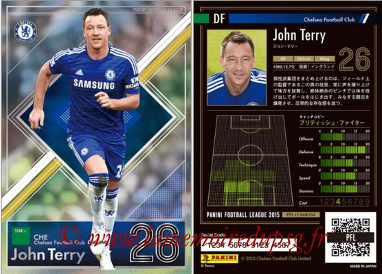 Panini Football League 2015 - PFL12 - N° 049 - John TERRY (Chelsea FC) (Star +)