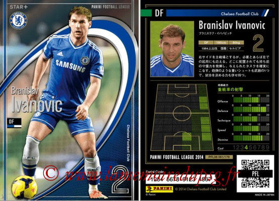 Panini Football League 2014 - PFL08 - N° 061 - Branislav IVANOVIC (Chelsea) (Star +)