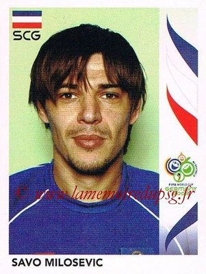 2006 - Panini FIFA World Cup Germany Stickers - N° 224 - Savo MILOSEVIC (Serbie)