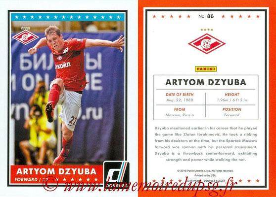 2015 - Panini Donruss Soccer - N° 086 - Artyom DZYUBA (Spartak Moscou)