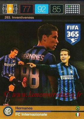 2015-16 - Panini Adrenalyn XL FIFA 365 - N° 293 - HERNANES (FC Internazionale) (Inventiveness)