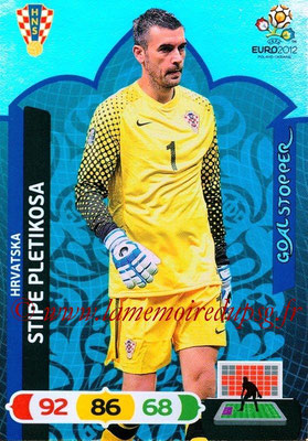Panini Euro 2012 Cards Adrenalyn XL - N° 232 - Stipe PLETIKOSA (Croatie) (Goal Stopper)