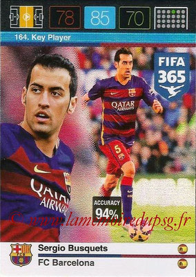 2015-16 - Panini Adrenalyn XL FIFA 365 - N° 164 - Sergio BUSQUETS (FC Barcelone) (Key Player)