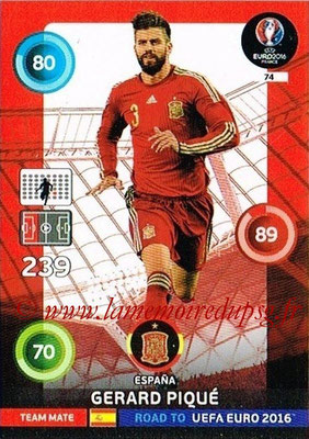 Panini Road to Euro 2016 Cards - N° 074 - Gerard PIQUE (Espagne)