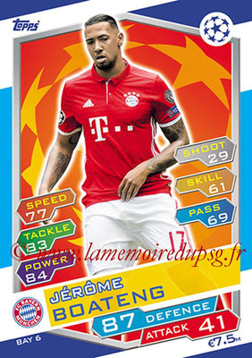 2016-17 - Topps UEFA Champions League Match Attax - N° BAY6 - Jerome BOATENG (FC Bayern Munich)
