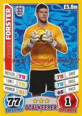 Topps Match Attax England 2014 - N° 077 - Fraser FORSTER (Angleterre)