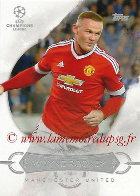 2015-16 - Topps UEFA Champions League Showcase Soccer - N° BB-WR - Wayne ROONEY (Manchester United FC) (Best of the Best)