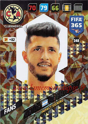 2017-18 - Panini FIFA 365 Cards - N° 248 - Guido RODRIGUEZ (Club America) (Impact Signing)