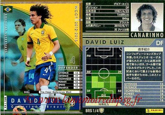 N° BRS1 - David LUIZ (2012-13, Brésil > 2014-??, PSG) (Brasilian superstar)
