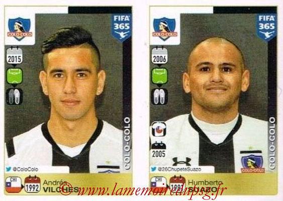 2015-16 - Panini FIFA 365 Stickers - N° 249-250 - Andrés VILCHES + Humberto SUAZO (Colo Colo)