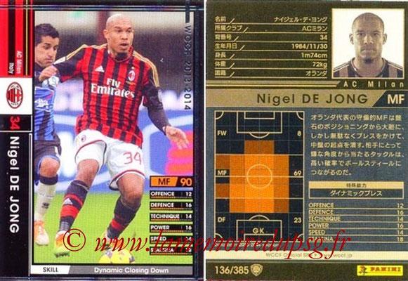 2013-14 - WCCF - N° 136 - Nigel DE JONG (Milan AC)