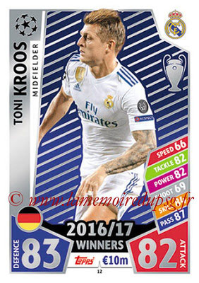 2017-18 - Topps UEFA Champions League Match Attax - N° 012 - Toni KROOS (Real Madrid CF)