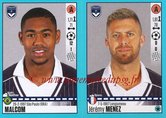 2016-17 - Panini Ligue 1 Stickers - N° 124 + 125 - MALCOM + Jérémy MENEZ (Bordeaux)