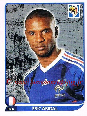 2010 - Panini FIFA World Cup South Africa Stickers - N° 092 - Eric ABIDAL (France)