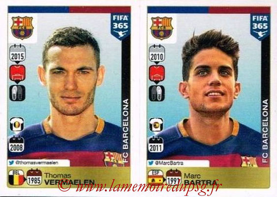 2015-16 - Panini FIFA 365 Stickers - N° 348-349 - Thomas VERMAELEN + Marc BARTRA (FC Barcelone)