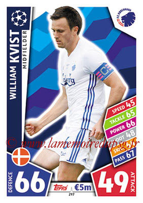 2017-18 - Topps UEFA Champions League Match Attax - N° 297 - William KVIST (FC Copenhague)