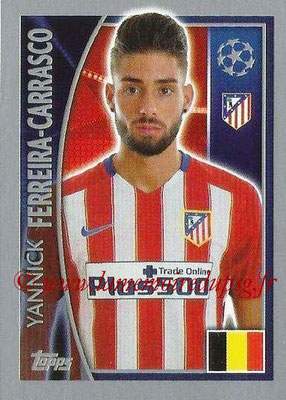 2015-16 - Topps UEFA Champions League Stickers - N° 186 - Yannick FERREIRA-CARRASCO (Club Atlético de Madrid)