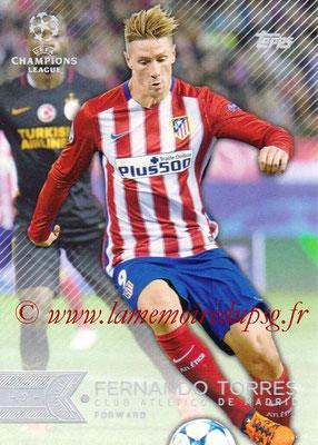 2015-16 - Topps UEFA Champions Showcase League Soccer - N° 067 - Fernando TORRES (Club Atletico de Madrid)
