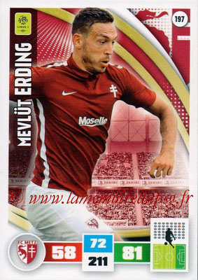2016-17 - Panini Adrenalyn XL Ligue 1 - N° 197 - Mevlut ERDING (Metz)