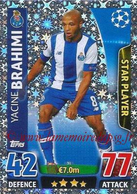 2015-16 - Topps UEFA Champions League Match Attax - N° 031 - Yacine BRAHIMI (FC Porto) (Star Player)