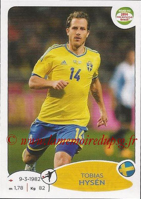 2014 - Panini Road to FIFA World Cup Brazil Stickers - N° 353 - Tobias HYSEN (Suède)