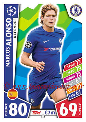 2017-18 - Topps UEFA Champions League Match Attax - N° 112 - Marcos ALONSO (Chelsea FC)