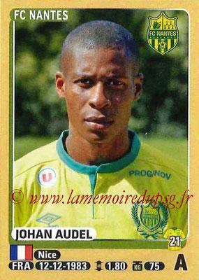 2015-16 - Panini Ligue 1 Stickers - N° 306 - Johan AUDEL (FC Nantes)